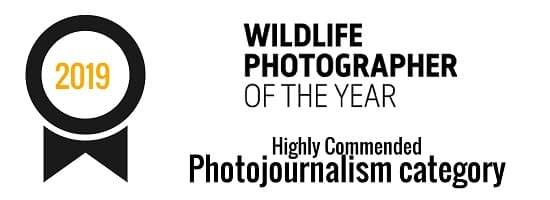 Wildlife Photographer of the Year | Highly Commended – Photojournalism category (2019)